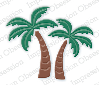 Pre-Order Impression Obsessions Dies - Palm Trees