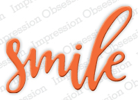 Pre-Order - Impression Obsessions Dies - Smile