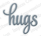 *NEW Pre-Order Impressions Obsessions Dies - Hugs