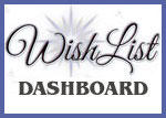 Click to Access your WishList (ACCOUNT LOG IN REQUIRED)